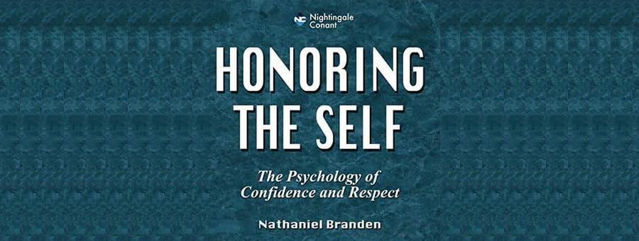 Nathaniel Branden, Honoring the Self